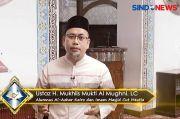 Ustaz Muchlis: Jangan Mengandalkan Diri, Libatkan Selalu Allah Taala