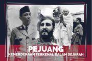 Sembilan Pejuang Kemerdekaan Terbesar, Ada Soekarno dan William Wallace