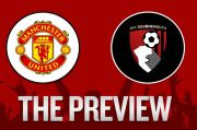 Preview Manchester United vs AFC Bournemouth: Jaga Kesucian Old Trafford