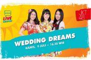 Seperti Apa Impian Pernikahan Member JKT48?