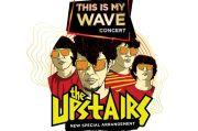 The Upstairs Bakal Bikin Aransemen Beda di This is My Wave Concert