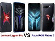 Adu Canggih Ponsel Gaming, ROG Phone 3 dengan Lenovo Legion Pro