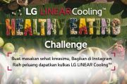 Kampanye LG Healthy Eating Challenge Tawarkan Hadiah Kulkas Keren