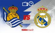 Preview Sociedad vs Real Madrid: Lembaran Pertama Los Blancos