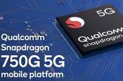 Dukung Ponsel 5G Murah, Qualcomm Rilis Chipset Snapdragon 750G
