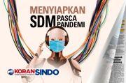 Tingkatkan Skill SDM Pasca Pandemi