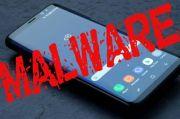 Infeksi Jutaan Ponsel, Buruan Copot 17 Aplikasi Berbahaya Penyebar Malware Ini