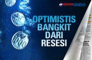Optimistis Bangkit dari Resesi