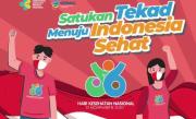 Hari Kesehatan Nasional, Yuk! Satukan Tekad Menuju Indonesia Sehat