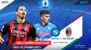Jelang Napoli vs AC Milan: Ibrahimovic Kehilangan Tandem