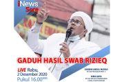 Live! iNews Sore, Rabu Pukul 16.00: Gaduh Hasil Swab Rizieq