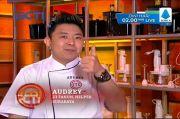Menuju Top 3 MasterChef Indonesia, Lagi-Lagi Masakan Audrey Membuat Juri Kecewa