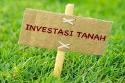 Faktor yang Wajib Diketahui sebelum Investasi Tanah