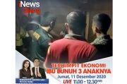 iNews Siang Live di iNews dan RCTI+ Jumat Pukul 11.00: Terhimpit Ekonomi Ibu Bunuh 3 Anaknya