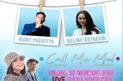 Call Me Mel Live di iNews dan RCTI+ Selasa Pukul 20.00: Vicky Prasetyo dan Kalina Ocktaranny Siap Menikah?