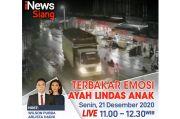iNews Siang Live di iNews dan RCTI+ Senin Pukul 11.00: Terbakar Emosi, Ayah Lindas Anak