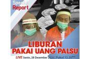 Special Report Live di iNews dan RCTI+ Senin Pukul 15.30: Liburan Pakai Uang Palsu