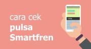 Cara Cek Pulsa Smartfren, Bisa Lewat SMS Hingga Aplikasi