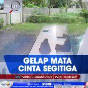 Realita Live di iNews dan RCTI+ Sabtu Pukul 15.00: Gelap Mata Cinta Segitiga