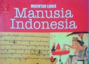 Ciri Manusia Indonesia Menurut Mocthar Lubis pada 1977, Ada Bedanya dengan 2021?