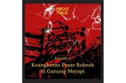 Cerita Pasar Bubrah di Gunung Merapi Bikin Merinding! Dengarkan Ceritanya Hanya di RCTI+