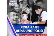iNews Room Live di iNews dan RCTI+ Jumat Pukul 18.00: Pesta Raffi Berujung Polisi