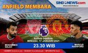 Susunan Pemain Liverpool vs Man United: Henderson Jadi Bek, De Gea Starter!