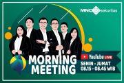 Incar Cuan? Pantau Rekomendasi Saham Morning Meeting di YouTube MNC Sekuritas!