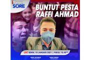 iNews Sore Live di iNews dan RCTI+ Senin Pukul 15.45: Buntut Pesta Raffi Ahmad