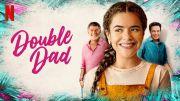 Film Double Dad, Kisah Komedi Mencari Ayah Biologis