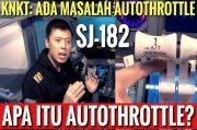 Masalah SJ-182 Terungkap, Ini Penjelasan Kapten Vincent Raditya