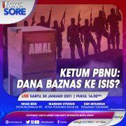 iNews Sore Live di iNews dan RCTI+ Sabtu Pukul 16.00, Ketum PBNU: Dana Baznas ke ISIS