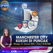 Top Sport di iNews dan RCTI+ Minggu Pukul 18.00: Manchester City Tancap Gas, Nangkring di Puncak