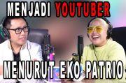 Eko Patrio Ungkap Pendapatnya Seputar Konten YouTube Masa Kini