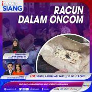 iNews Siang Live di iNews dan RCTI+ Sabtu Pukul 11.00: Racun Dalam Oncom