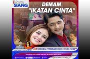 iNews Siang Live di iNews dan RCTI+ Minggu Pukul 11.00: Demam Ikatan Cinta