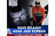Realita Live di iNews dan RCTI+ Selasa Pukul 15.00: Haus Belaian, Anak Jadi Korban