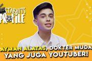 Jadi Dokter YouTuber, Ini 5 Fakta tentang Ayman Alatas!
