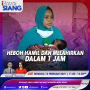 iNews Siang Live di iNews dan RCTI+ Minggu Pukul 11.00: Heboh Hamil Dan Melahirkan Dalam 1 Jam