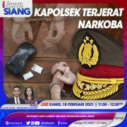 iNews Siang Live di iNews dan RCTI+ Kamis Pukul 11.00: Kapolsek di Bandung Terjerat Narkoba