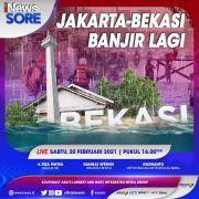 Jakarta - Bekasi Banjir Lagi! Ikuti iNews Sore di iNews dan RCTI+ Sabtu Pukul 16.00 Ini