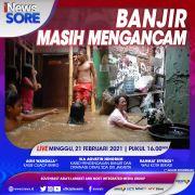 Siaga, Banjir Masih Mengancam! Simak iNews Sore Live Minggu Pukul 16.00 Ini