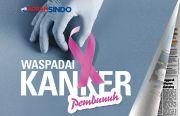 Kanker Terus Mengancam