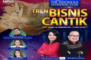 Tren Bisnis Cantik, Saksikan The Indonesia Economic Club Malam ini di iNews