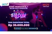 Suka Ngedance?? Wajib Ikuti Kompetisi Show Your Talent dan Raih Hadiah Rp35 Juta!