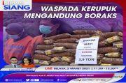 Waspada! Kerupuk Mengandung Boraks, Simak Selengkapnya di iNews Siang Selasa Pukul 11.00 WIB