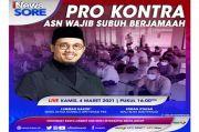 Pro Kontra ASN Wajib Subuh Berjamaah, Selengkapnya di iNews Sore Kamis Pukul 15.45 WIB