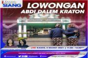 Lowongan Abdi Dalem Keraton, Selengkapnya di iNews Siang Kamis Pukul 11.00 WIB