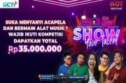 Suka Nyanyi Acapela atau Main Alat Musik? Tunjukkan Bakat Kerenmu di Kompetisi Show Your Talent RCTI+ Berhadiah 35 Juta Rupiah!
