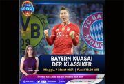 Bayern Kuasai Der Klassiker, Selengkapnya di Top Sport Minggu Pukul 18.00WIB